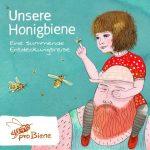 Buch Cover: Unsere Honigbiene – Eine summende Entdeckungsreise
